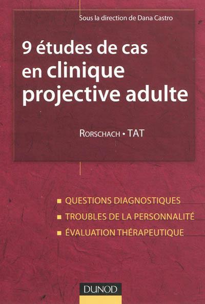 9 études de cas en clinique projective adulte