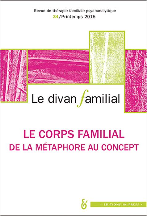 Le divan familial dossier le corps familial de la for Divan journal