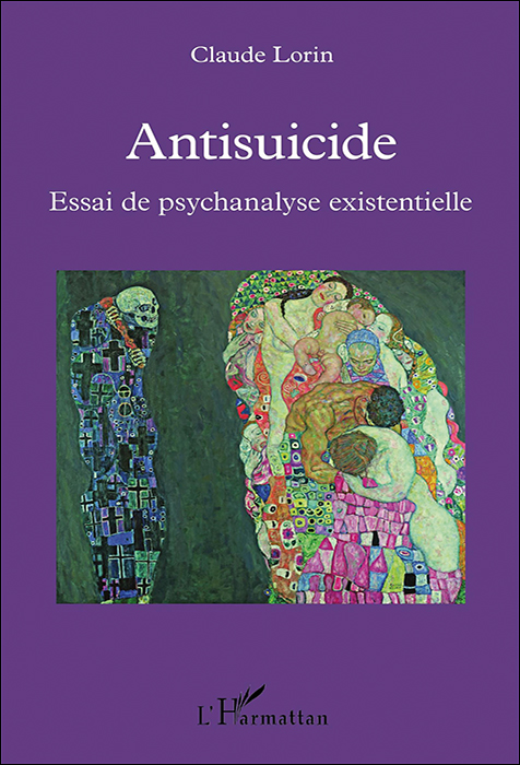 Antisuicide. Essai de psychanalyse existentielle