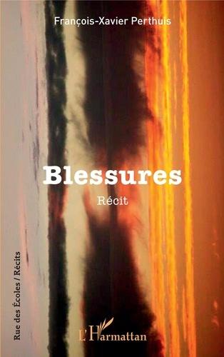 Blessures - Récit