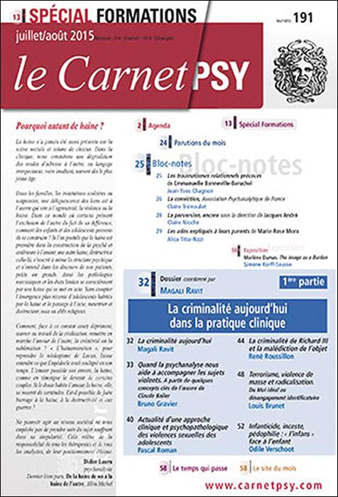 Le Carnet Psy. Dossier « La criminalité aujourd'hui danslapratique clinique – 1re partie »