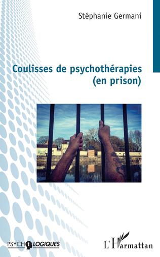 Coulisses de psychothérapies (en prison)