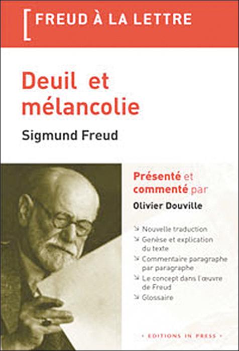 Deuil et mélancolie. Sigmund Freud