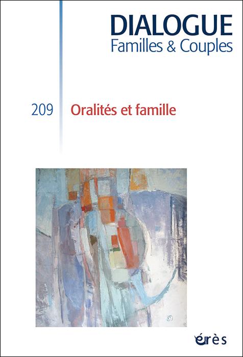 Dialogue. Dossier « Oralités et famille »