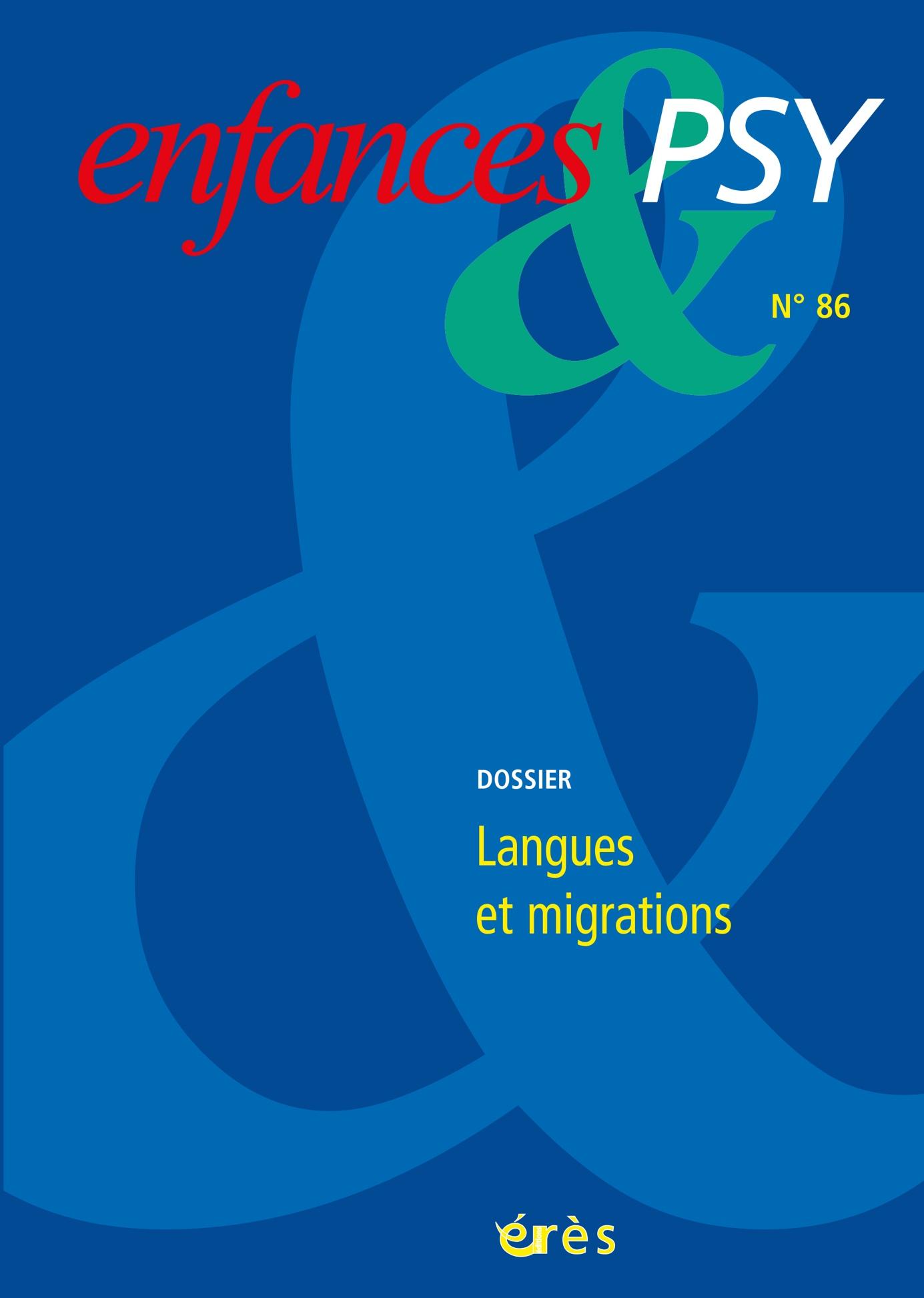 Enfances & Psy. Dossier «Langues et migrations »