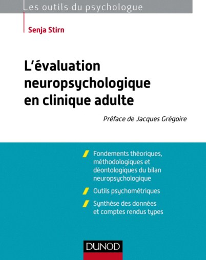 L'évaluation neuropsychologique en clinique adulte