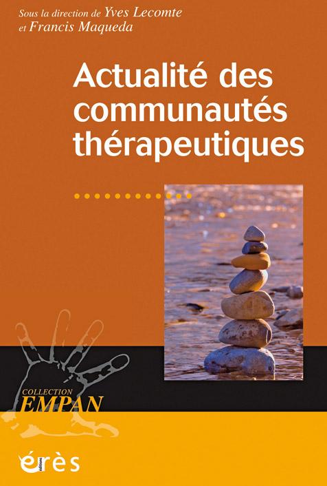 Actualité des communautés thérapeutiques