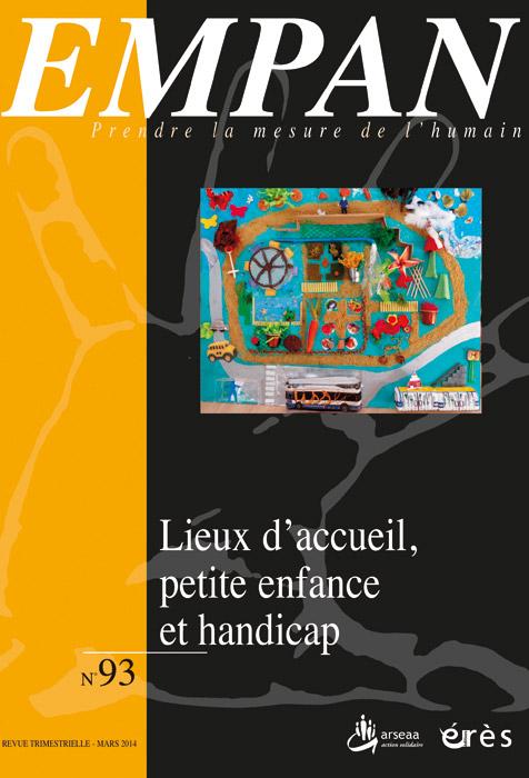 Empan. Dossier « Lieux d'accueil, petite enfance et handicap »