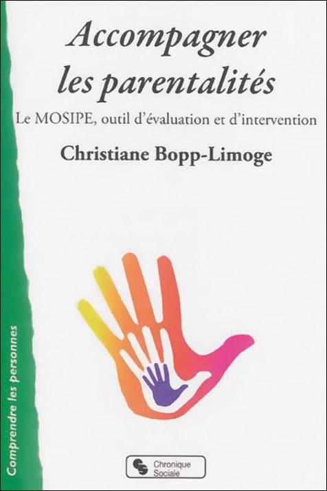Accompagner les parentalités. Le MOSIPE, outil d'évaluation et d'intervention