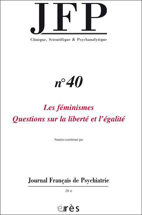 JFP. Dossier « Les féminismes. Questions sur la liberté et l'égalité »