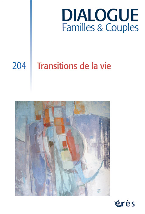 Dialogue. Dossier « Transitions de la vie »