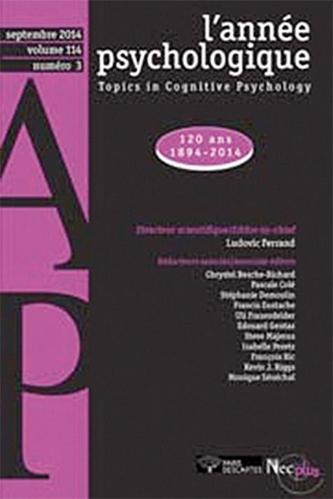 L'année psychologique. Dossier « 120 ans. 1894-2014 »