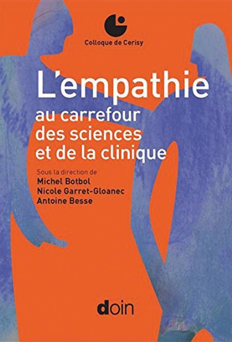 L'Empathie au carrefour des sciences et de la clinique