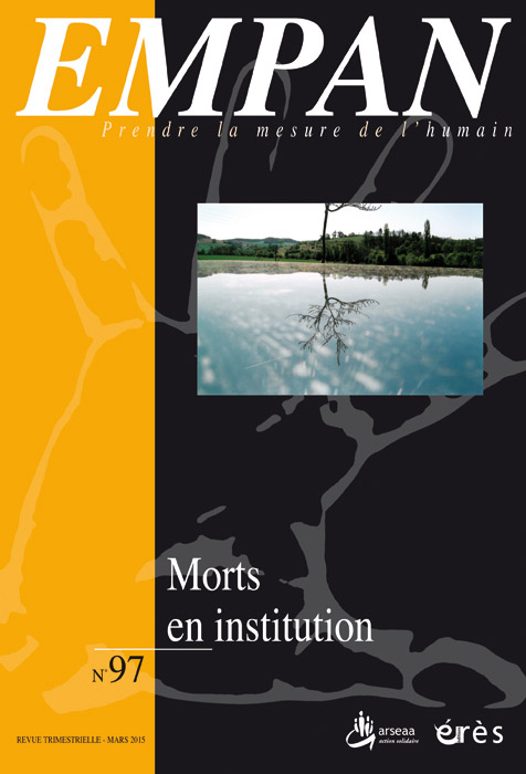 Empan. Dossier « Morts en institution »