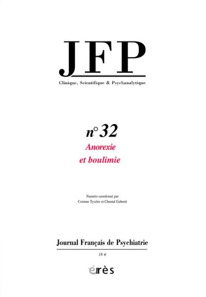 Journal français de psychiatrie. Dossier « Anorexie-boulimie. Approche clinique et théorique »