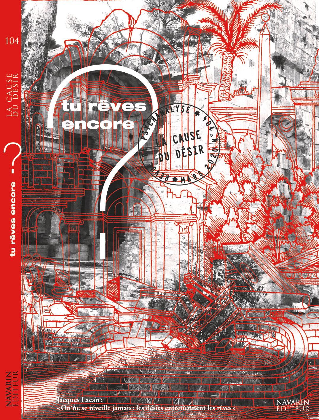 La cause du désir  Dossier «Tu rêves encore?»