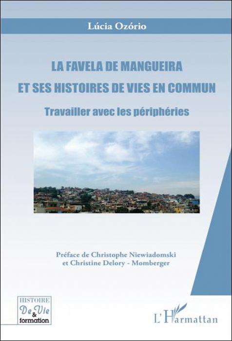 La Favela de Mangueira et ses histoires de vies en commun. Travailler avec les périphéries