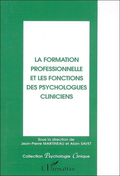 La formation professionnelle et les fonctions des psychologues cliniciens
