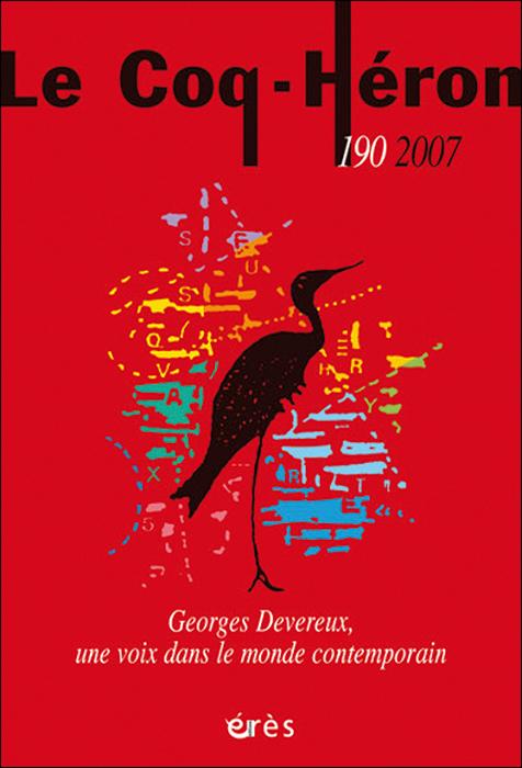 Le Coq-Héron. Dossier « Georges Devereux, une voix dans le monde contemporain »