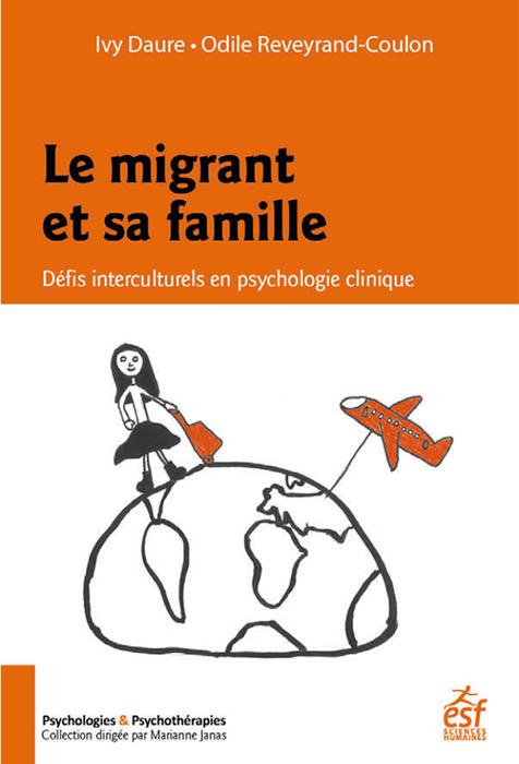 Le migrant et sa famille