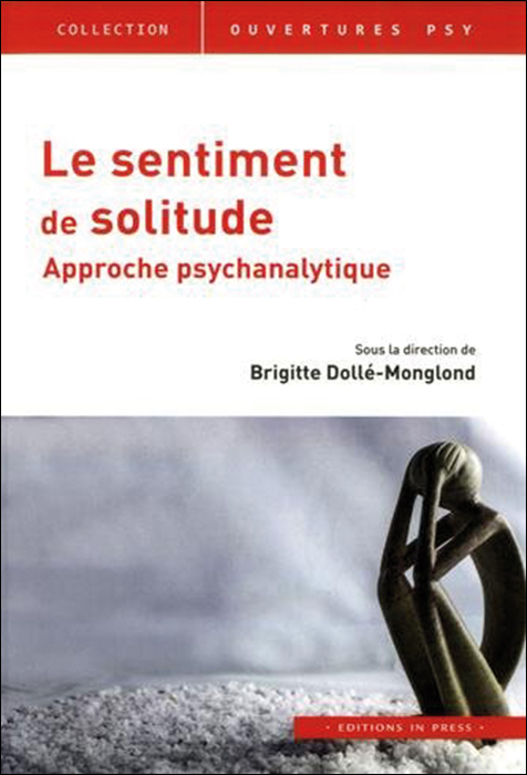 Le sentiment de solitude. Approche psychanalytique