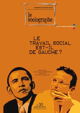 Le sociographe. Dossier « Le travail social est-il de gauche ? »
