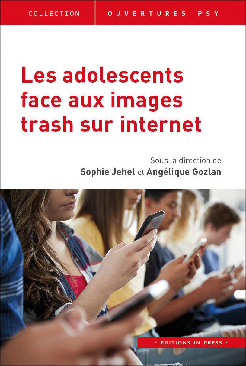 Les Adolescents face aux images trash sur Internet