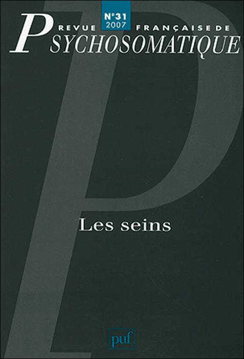 Revue française de psychosomatique. Dossier : Les seins