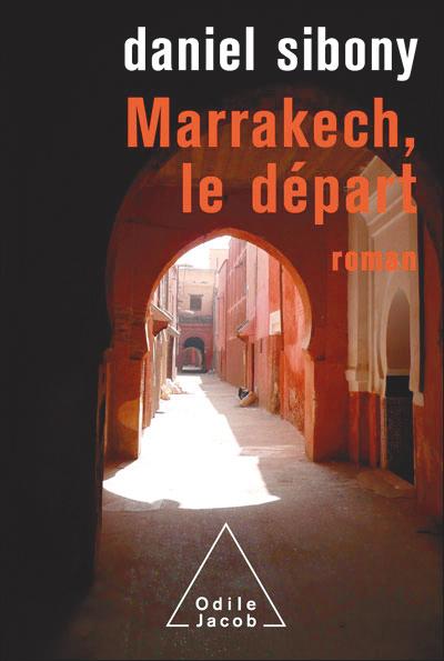 Marrakech, le départ