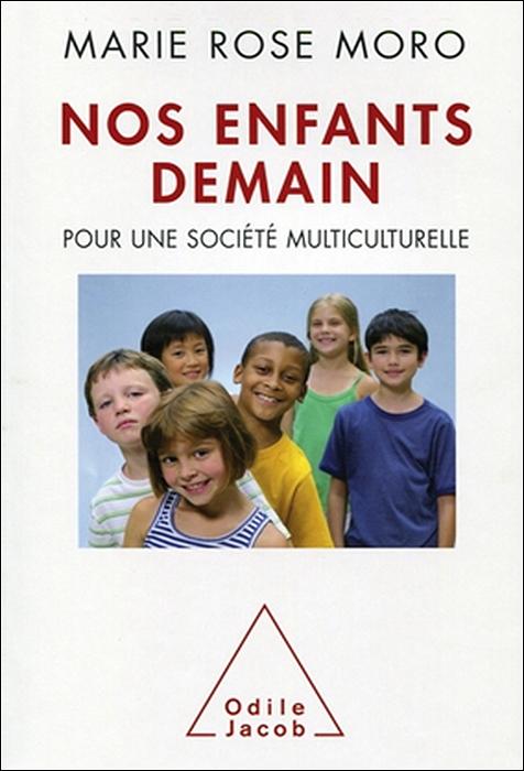Nos enfants demain. Pour une société multiculturelle