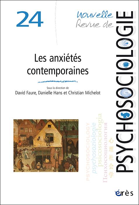 Nouvelle Revue de psychosociologie. Dossier « Les anxiétés contemporaines »