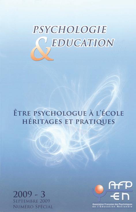Psychologie et éducation. Dossier « Être psychologue à l'école. Héritages et pratiques »