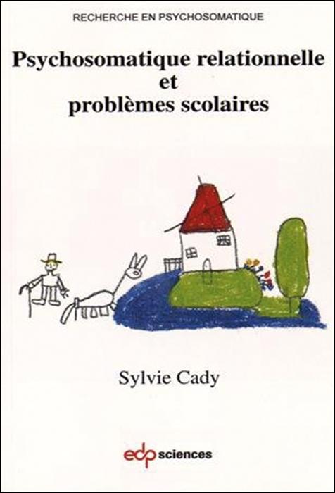 Psychosomatique relationnelle et problèmes scolaires
