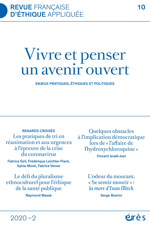 Revue française d'éthique appliquée. Dossier «Vivre et penser un avenir ouvert»