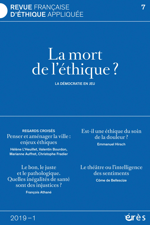 Revue française d'éthique appliquée. La mort de l'éthique?