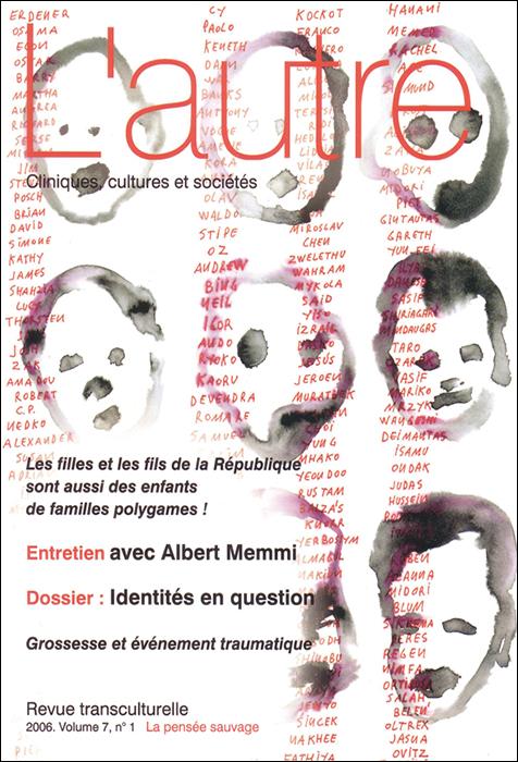 L'autre. Cliniques, cultures et sociétés. Dossier « Identités en question »