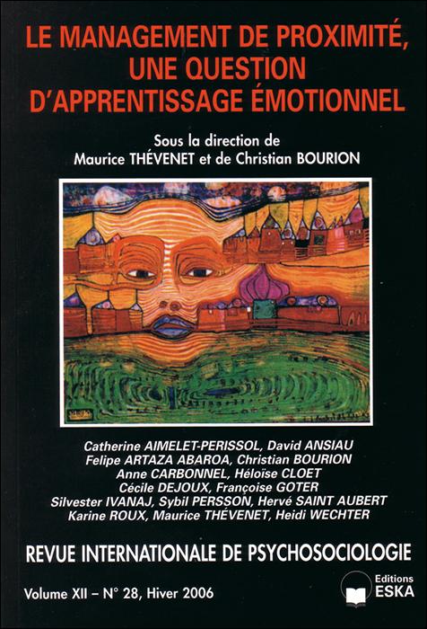 Revue internationale de psychosociologie. Le management de proximité, une question d'apprentissage émotionnel