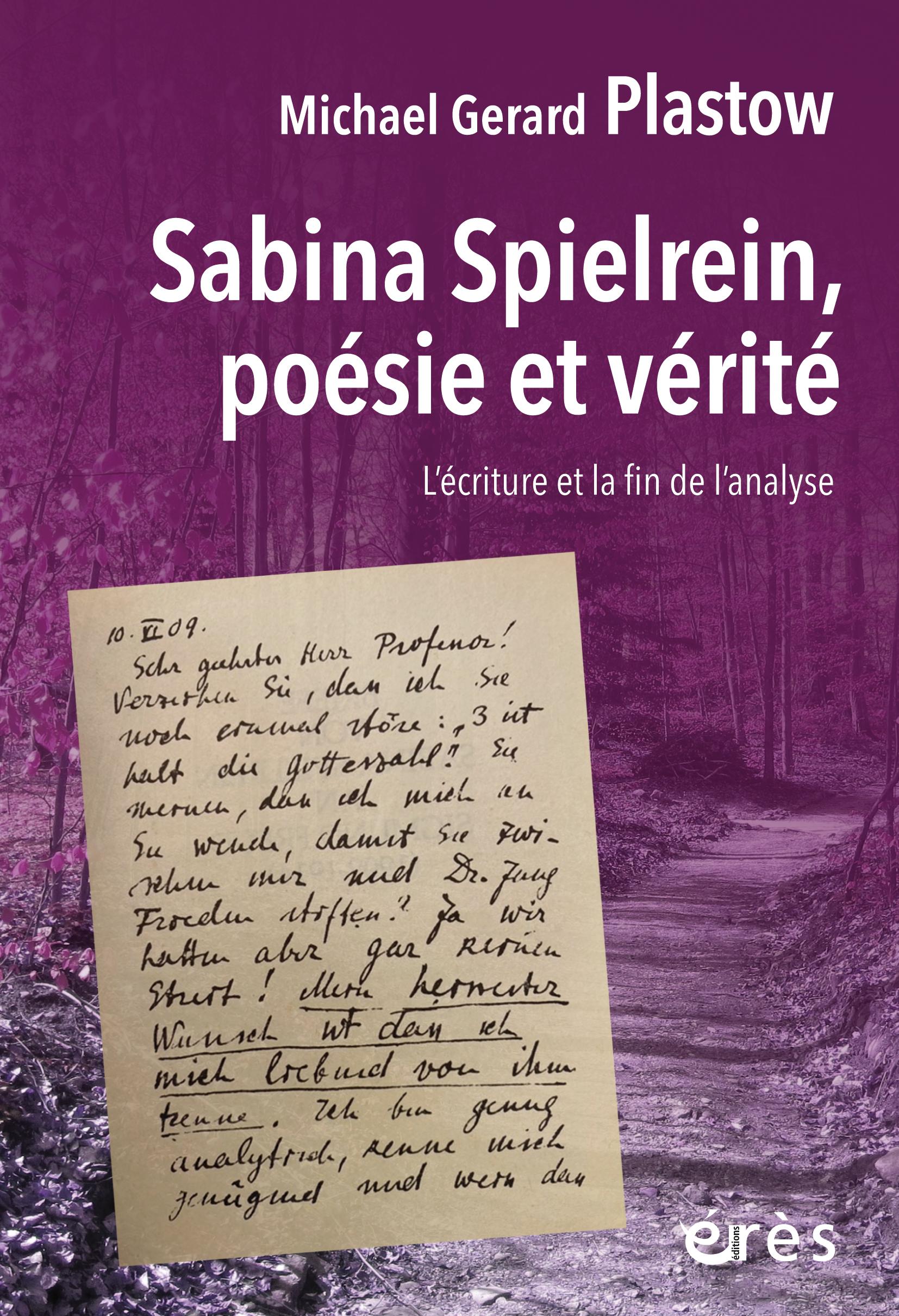 Sabina Spielrein, poésie et vérité. L'écriture et la fin de l'analyse