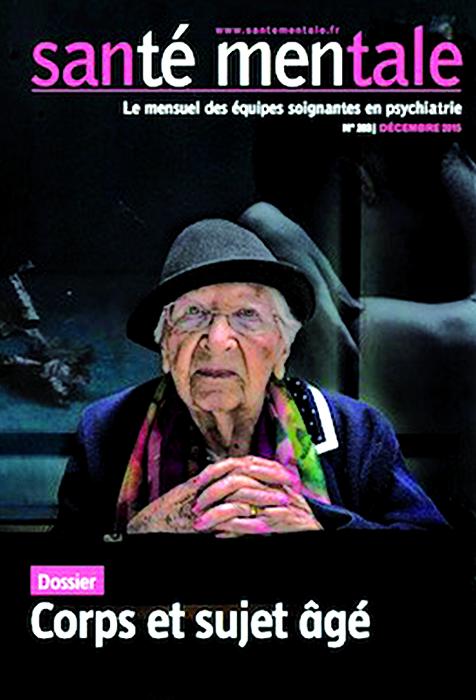Santé mentale. Dossier « Corps et sujet âgé »