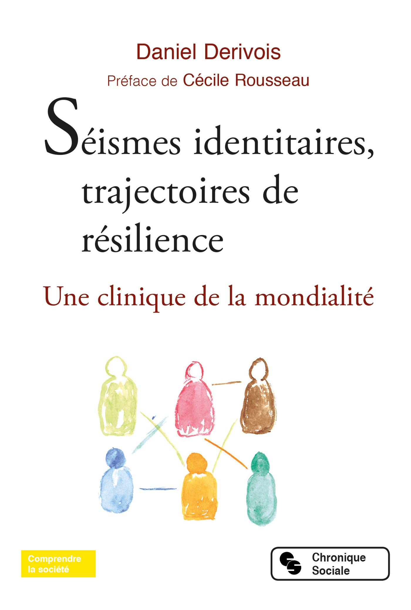 Séismes identitaires, trajectoires de résilience. Une clinique de la mondialité