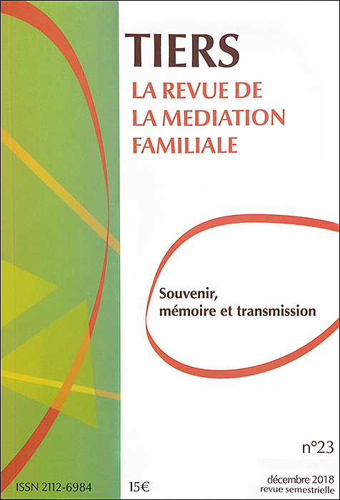 Tiers. Dossier «Souvenir, mémoire et transmission»