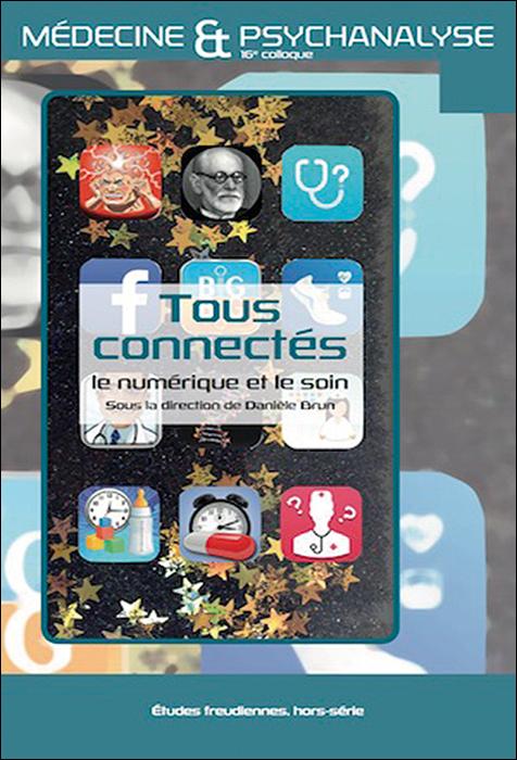 Tous connectés: le numérique et le soin