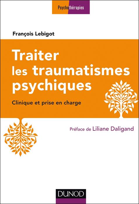 Traiter les traumatismes psychiques