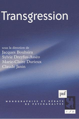 Transgression. Monographies et débats en psychanalyse