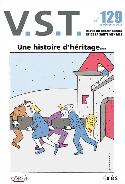 VST. Dossier « Une histoire d'héritage… »