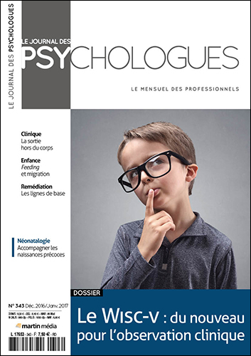 Le journal des psychologues n°343 Décembre - Janvier 2017