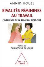 Rivalités féminines au travail. L'influence de la relation mère-fille