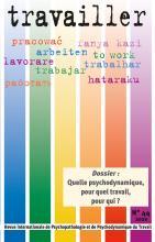Travailler. Dossier « Revue internationale de Psychopathologie et de Psychodynamique du Travail »