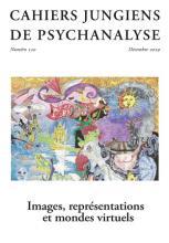 Cahiers jungiens de psychanalyse. Dossier «Images, représentations et mondes virtuels»
