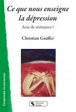 Ce que nous enseigne la dépression. Acte de résistance ?